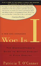 A Grammarphobe's Guide to Better English in Plain English book review