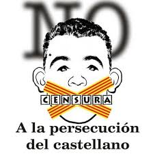 Cartel contra la persecución del castellano en Cataluña