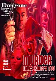 FILM Murder Loves Killers Too (2009)