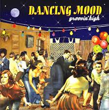 Dancing Mood GROOVING HIGH