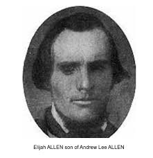 Descendants of Samuel Allen - ElijahALLENsonofAndrewLeeALLEN