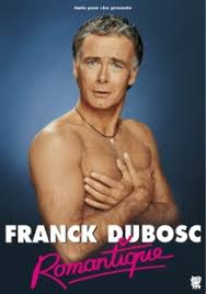 Franck Dubosc : Romantique film streaming