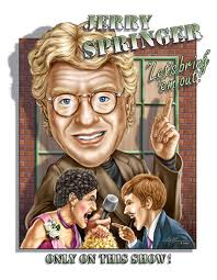"""The Jerry Springer Show"" is - jerry_springer_l1"