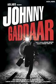 JOHNNY GADDAAR 2007 BOLLYWOOD MOVIE DOWNLOAD MEDIAFIRE