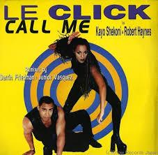 Call Me - Le Click