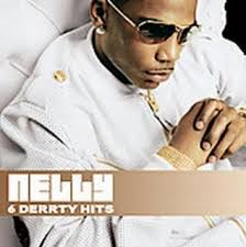 Nelly – 6 Derrty Hits