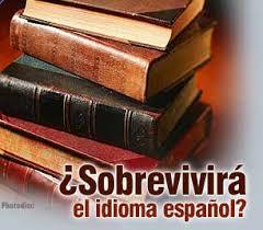 ¿Sobrevivirá el idioma español?