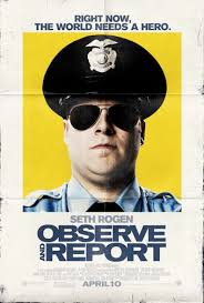 OBSERVE AND REPORT red band trailer… looks like profane hilarity to me! by Coop **UPDATED!!!**