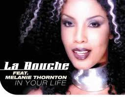 In Your Life - La Bouche