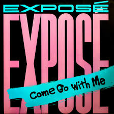 Come Go With Me - Expose
