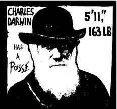 Charles Darwin has a posse.