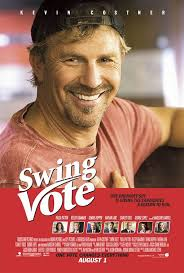 SWING VOTE (2008) ** movie reivew by COOP