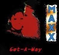 Getaway - Maxx