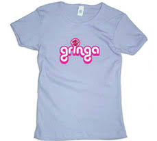 Gringa t-shirt from Latin Laundry, Inc.