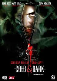 film Cold And Dark