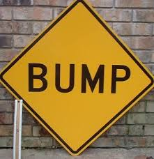 http://tbn0.google.com/images?q=tbn:xLvQJMeXMVzjVM:http://www.ricesigns.com/real_pictures/bump_signs.jpg