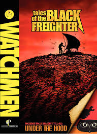 WATCHMEN: TALES OF THE BLACK FREIGHTER/UNDER THE HOOD (2009) ***1/2 DVD review by COOP